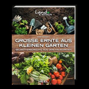Große Ernte aus kleinen Gärten