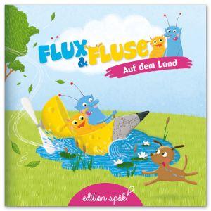 Flux und Fluse auf dem Land