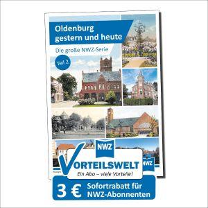 NWZ - Oldenburg Teil 2 - gestern und heu