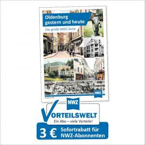 NWZ - Oldenburg - gestern und heute