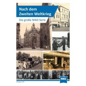 NWZ - Nach dem 2. Weltkrieg