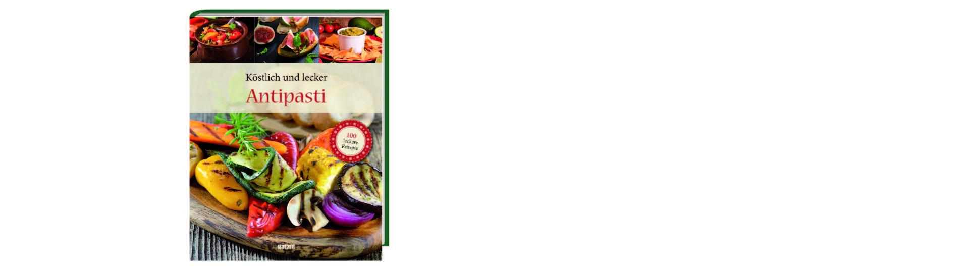 Köstlich und lecker, Antipasti
